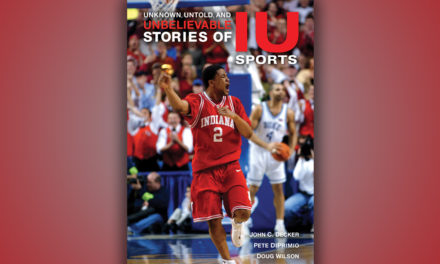 'Unknown, Untold, and Unbelievable Stories of IU Sports'