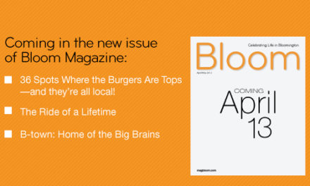 Bloom Magazine Features—April/May 2012