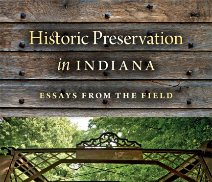 B-town Essayists Pen Book on Historic Preservation in Indiana
